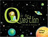 Q Is for Question, Tiffany Poirier, 1846941830