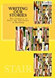 img - for Writing Our Story: The Children of Start The Adventure in Reading book / textbook / text book