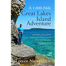 A 1000-Mile Great Lakes Island Adventure: One Woman's Epic Journey Exploring the Diverse Islands of the Five Great Lakes