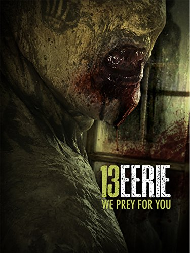 13 Eerie - We prey for you Film