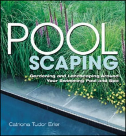 Poolscaping by Erler, Catriona Tudor (2003) Paperback