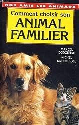 Comment choisir son animal familier
