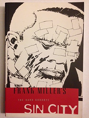 Sin City, volume 1: The Hard Goodbye [2nd edition], Frank Miller