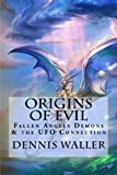 download ebook origins of evil: fallen angels demons and the ufo connection with a neoteric translation of the testament of solomon pdf epub