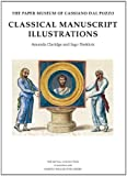 Classical Manuscript Illustrations, Claridge, Amanda and Herklotz, Ingo, 190537576X