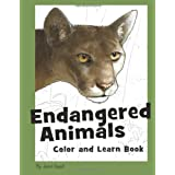 Endangered Animals Color and Learn Book: The Coloring Book for Kids Who Love Endangered Animals