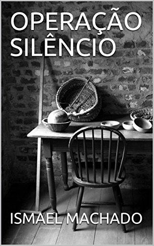OPERAÇÃO SILÊNCIO (Portuguese Edition)