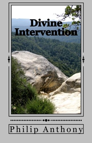 Book: Divine Intervention by Philip Anthony