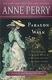 Paragon Walk (Charlotte & Thomas Pitt Novels (Paperback))