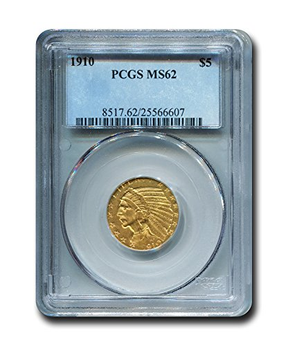 1910 Indian Head Five Dollar PCGS MS-62