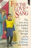 For the Love of Sang, Rachel Anderson, 0745919146