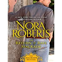 The Return of Rafe MacKade: The MacKade Brothers, Book One