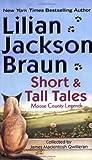 Short and Tall Tales, Lilian Jackson Braun, 0515136352