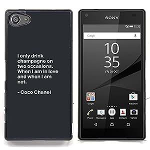 Stuss Case / Funda Carcasa protectora - Coco Cita de motivación de Diseño de Moda - Sony Xperia Z5 Compact Z5 Mini (Not for Normal Z5)