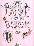 The Love Book, Pernilla Stalfelt, 0888994559