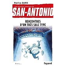 NOUVELLES AVENTURES DE SAN-ANTONIO (LES) T.15 : RENCONTRES D'UN TRÈS SALE TYPE
