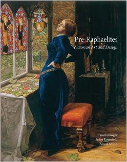 pre raphaelites victorian art and design