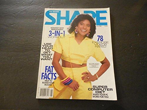(Joe Weider's Shape Jun 1988 Phylicia Rashad; Exercise Videos; Fat Facts)