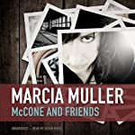 McCone and Friends: The Sharon McCone Mysteries | Marcia Muller