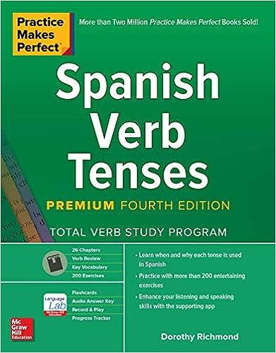 Premium 3rd Edition Practice Makes Perfect Spanish Verb Tenses