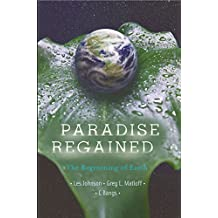Paradise Regained: The Regreening of Earth