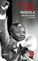 Mandela - Une philosophie en actes