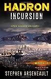 HADRON Incursion