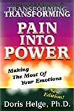 Transforming Pain into Power, Doris I. Helge, 1885598882