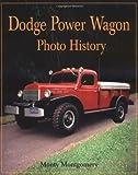 Dodge Power Wagon Photo History, Monty Montgomery, 1583880194