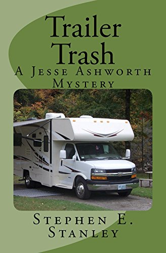Trailer Trash: A Jesse Ashworth Mystery (The Jesse Ashworth Mysteries Book 7)