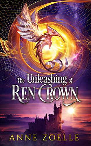 The Unleashing of Ren Crown by [Zoelle, Anne]