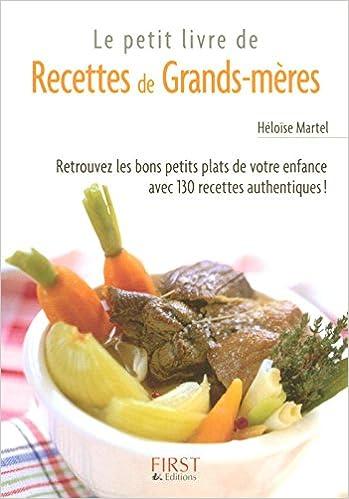 Le petit livre des recettes de grands-mères - Héloïse MARTEL sur Bookys