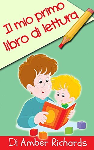 Il mio primo libro di lettura (Italian Edition)