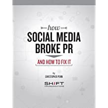 How Social Media Broke PR (and how to fix it)