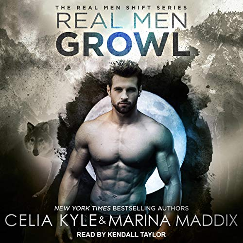 Pdf Thriller Real Men Growl: Real Men Shift Series, Book 3