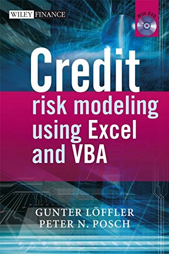 Credit Risk Modeling using Excel and VBA (The Wiley Finance Series) (Credit Risk Modeling Using Excel And Vba)
