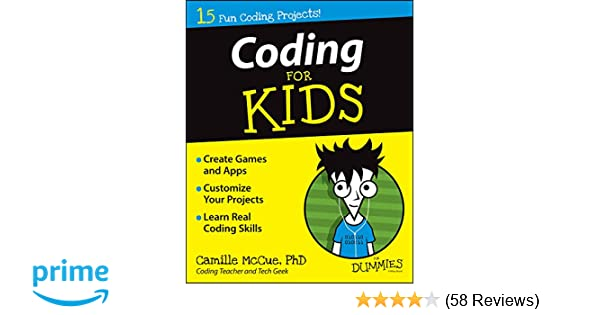 Amazon com: Coding For Kids For Dummies (9781118940327