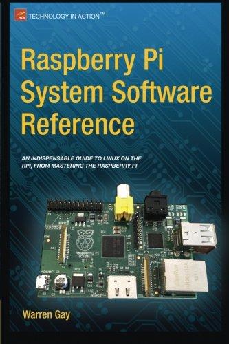 Raspberry Pi System Software Reference by Apress