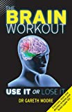 The Brain Workout, Gareth Moore, 1843175630
