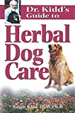 Dr. Kidd's Guide to Herbal Dog Care, Randy Kidd, 1580171893