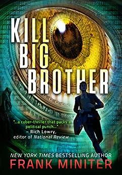 Kill Big Brother by [Miniter, Frank]
