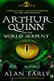 Arthur Quinn and the World Serpent (The Father of Lies Chronicles)