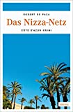 Das Nizza-Netz: Ein Côte d'Azur Krimi