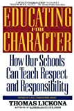 Educating for Character, Thomas Lickona, 0553370529