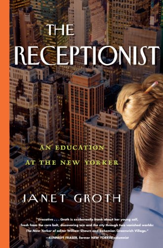 Image of The Receptionist: An Education at The New Yorker
