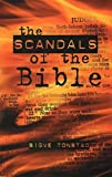 Scandals of the BIble, The by Sigve Tonstad (1999-05-04)