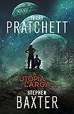 La Utopía Larga (La Tierra Larga 4) (FANTASCY)
