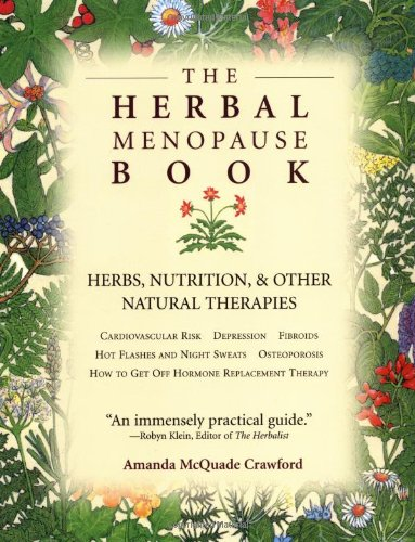 The Herbal Menopause Book  Herbs Nutrition And Other Natural Therapies
