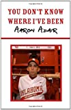 You Don't Know Where I've Been, Aaron Adair, 1553955145