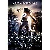 Night Goddess: The Goddess Prophecies Fantasy Series Book 1